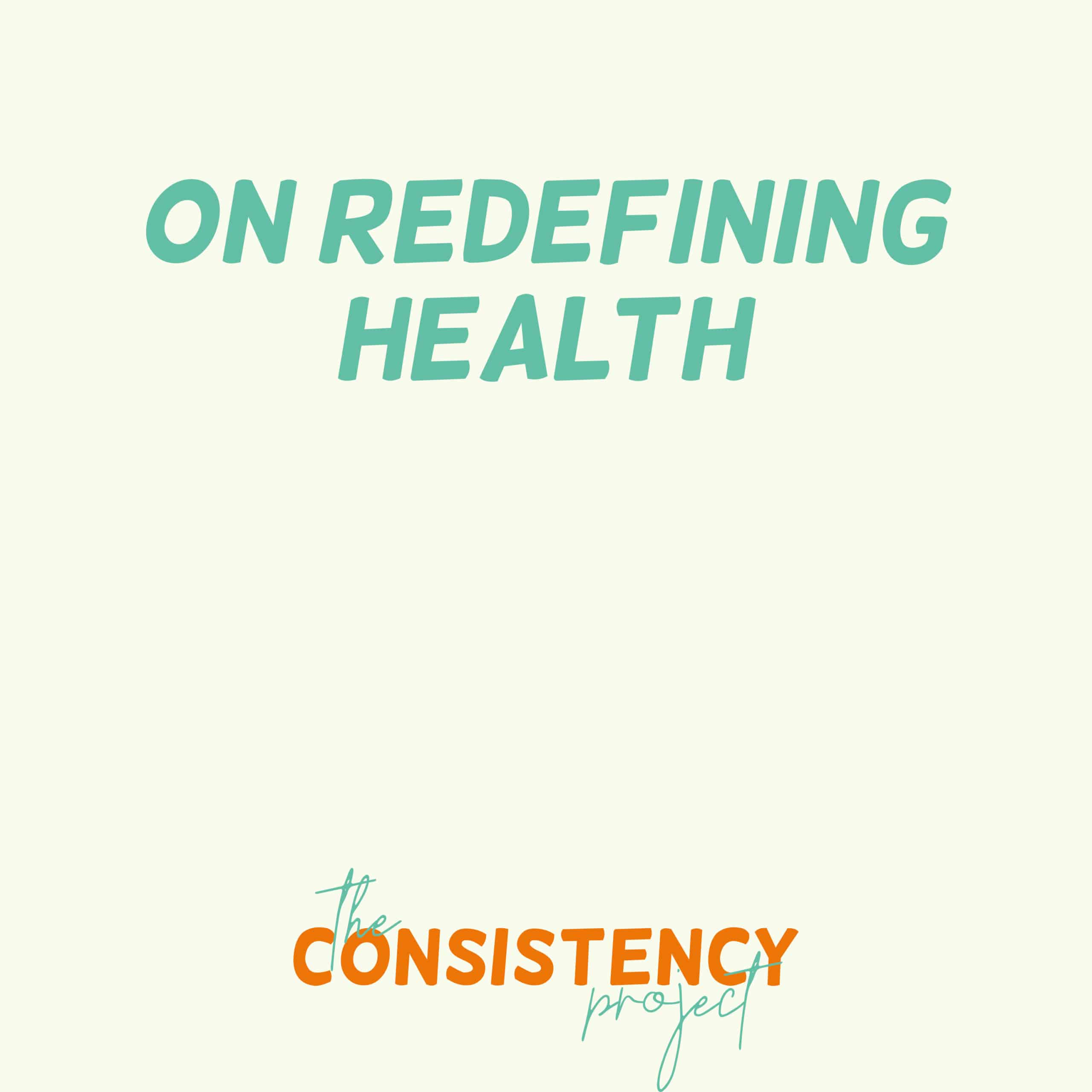 Episode 4: On Redefining Health