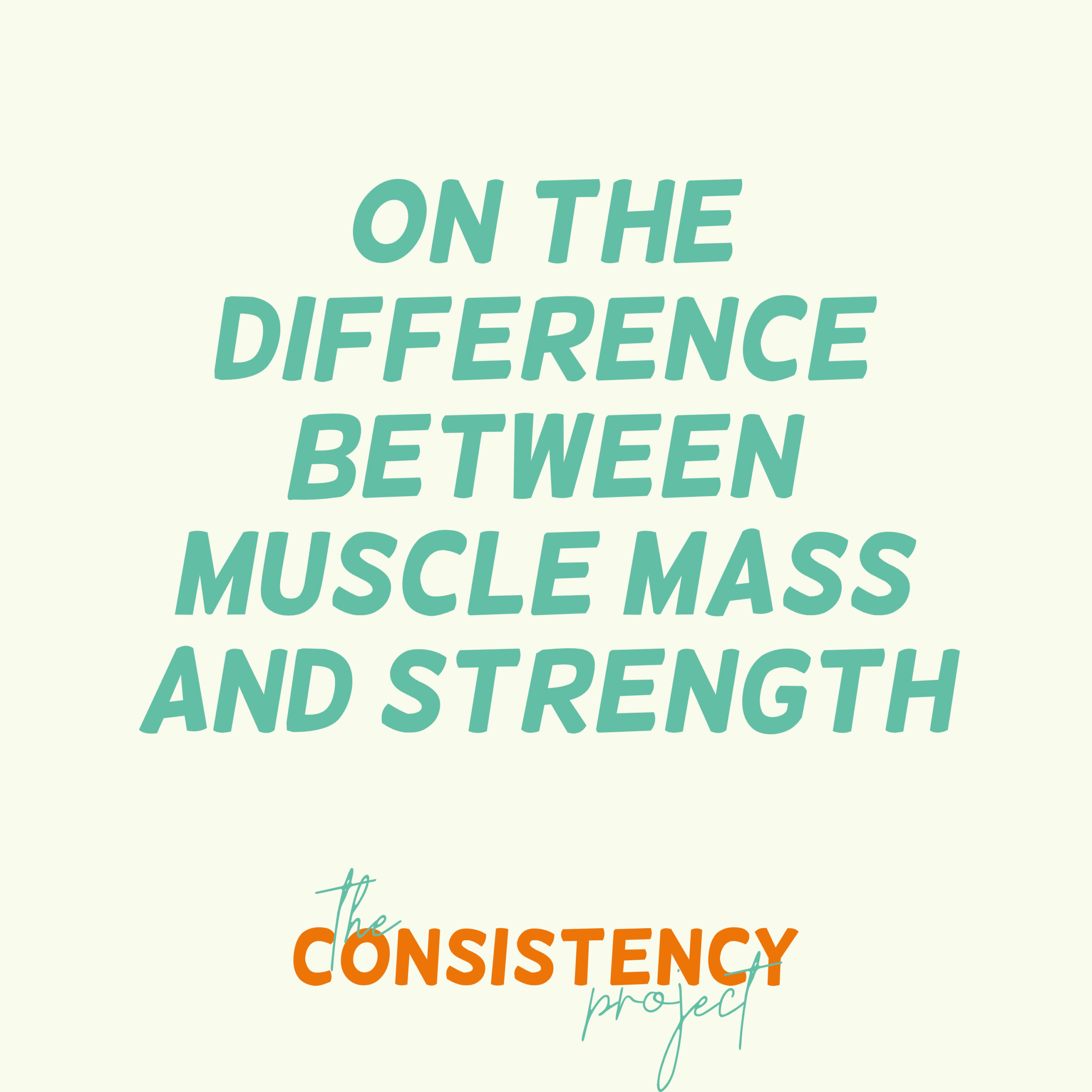 Episode 9: on the Difference Between Muscle Mass and Strength