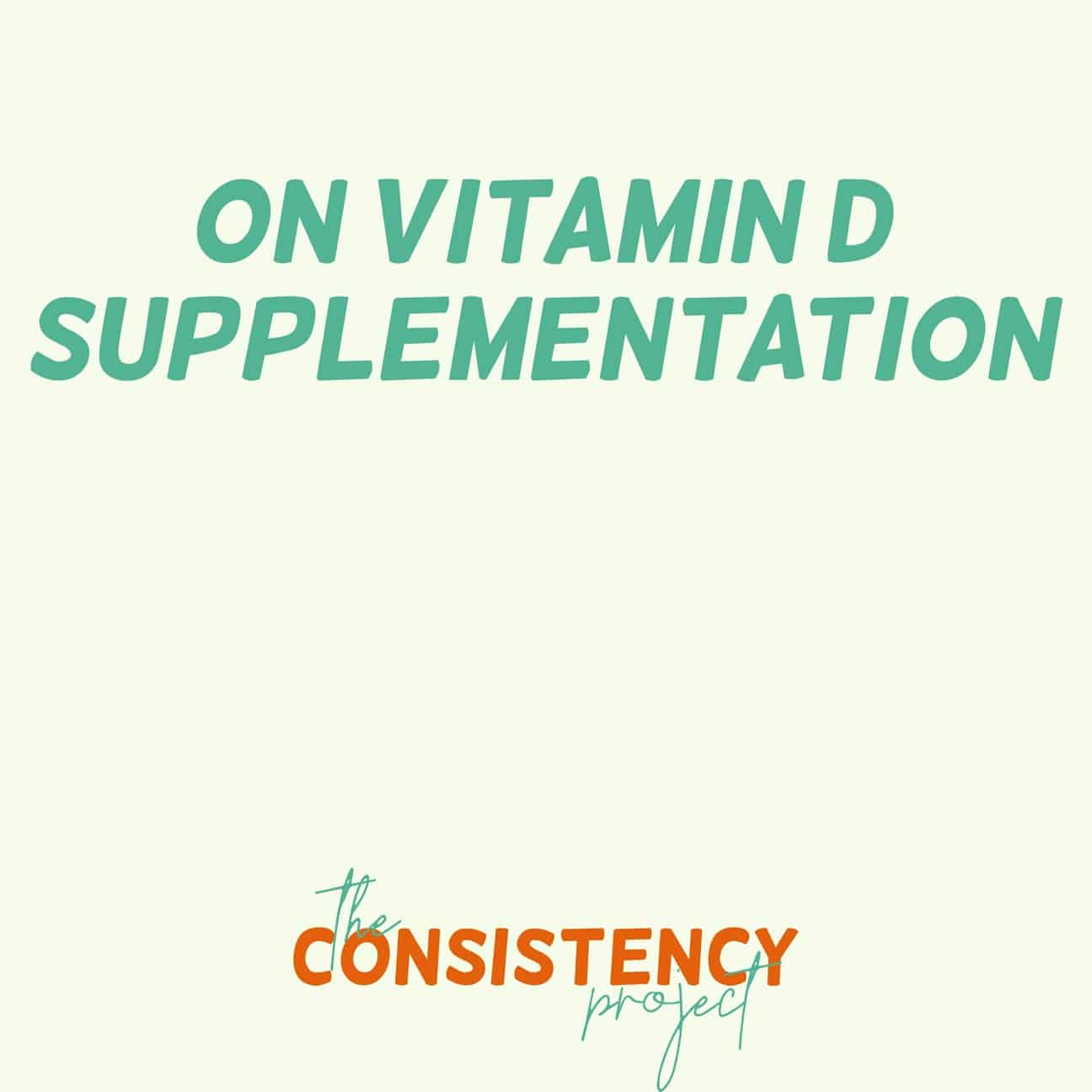 Episode 11: on Vitamin D Supplementation