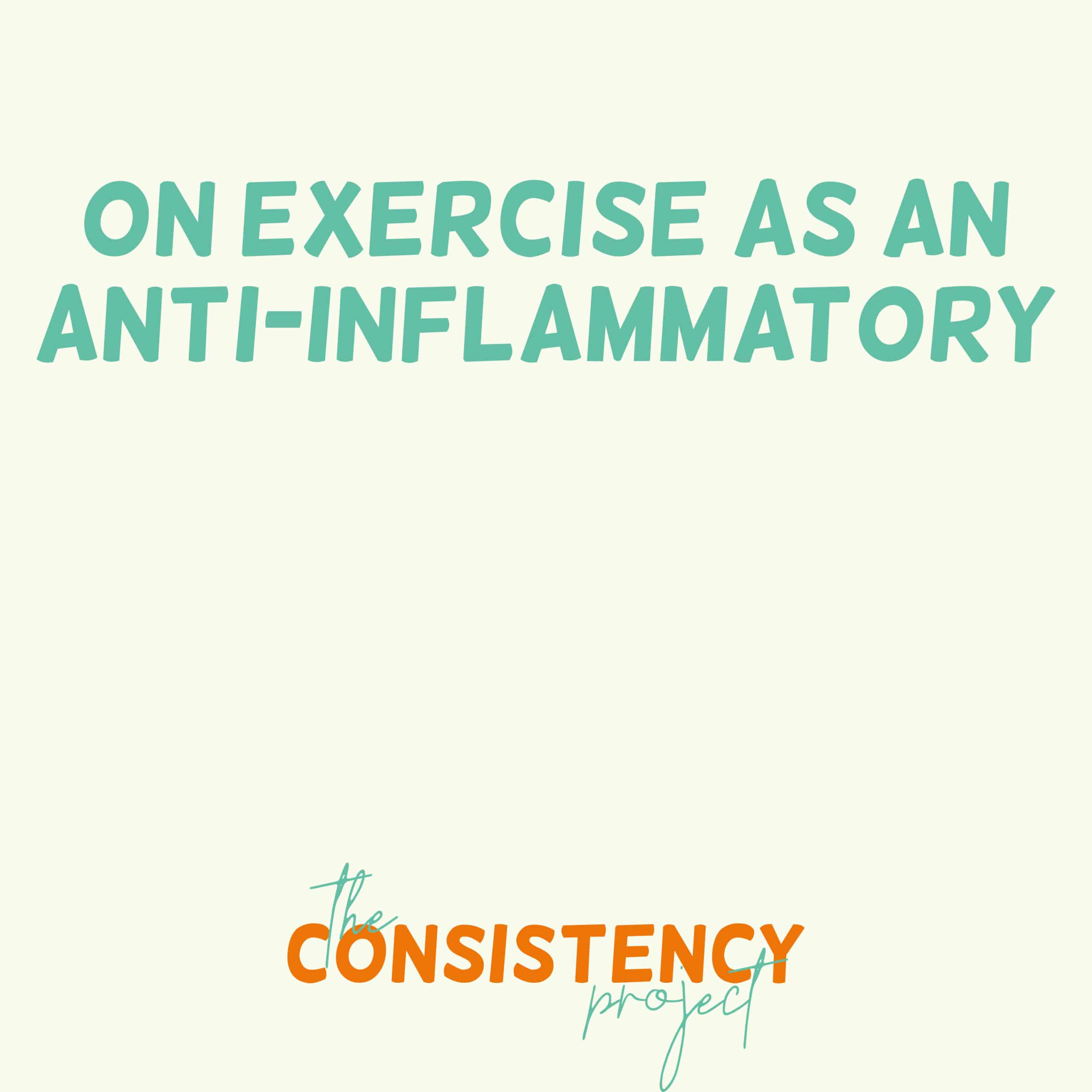 Episode 13: on Exercise as an Anti-Inflammatory