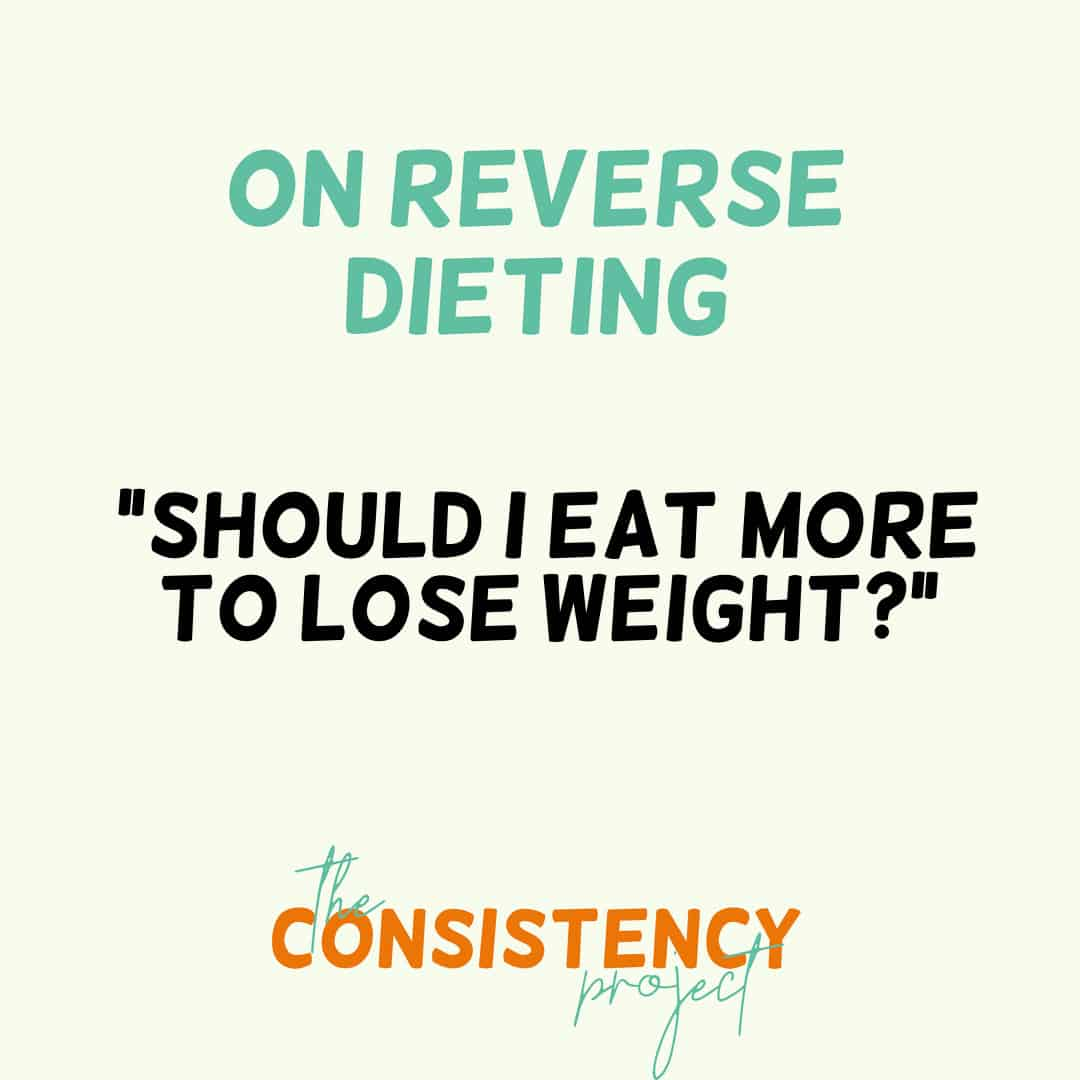 Episode 30: on Reverse Dieting