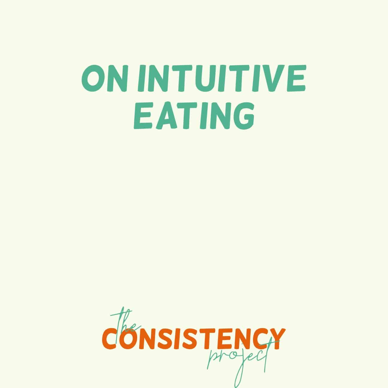 Episode 32: on Intuitive Eating