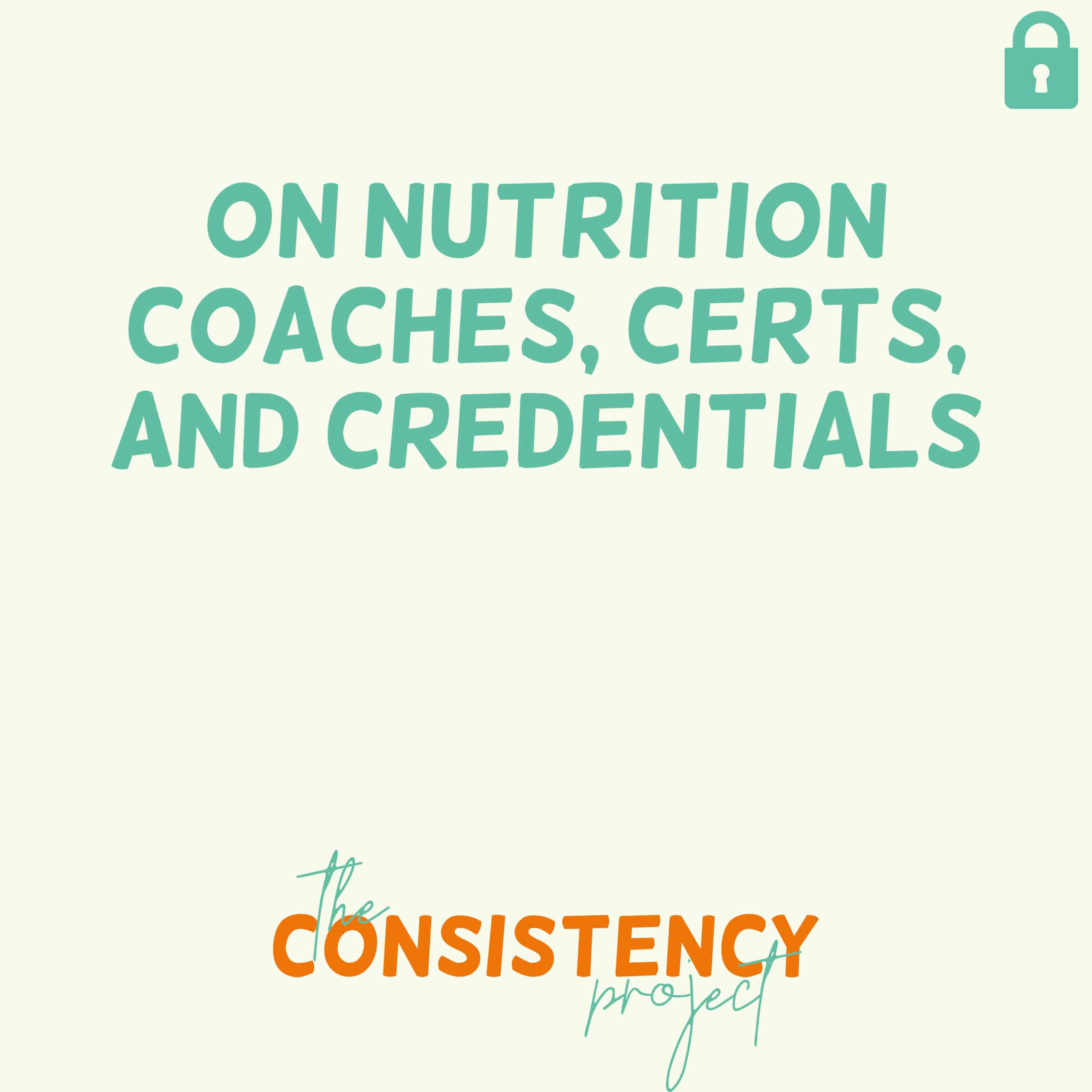 Episode 37: on Nutrition Coaches, Certs, and Credentials