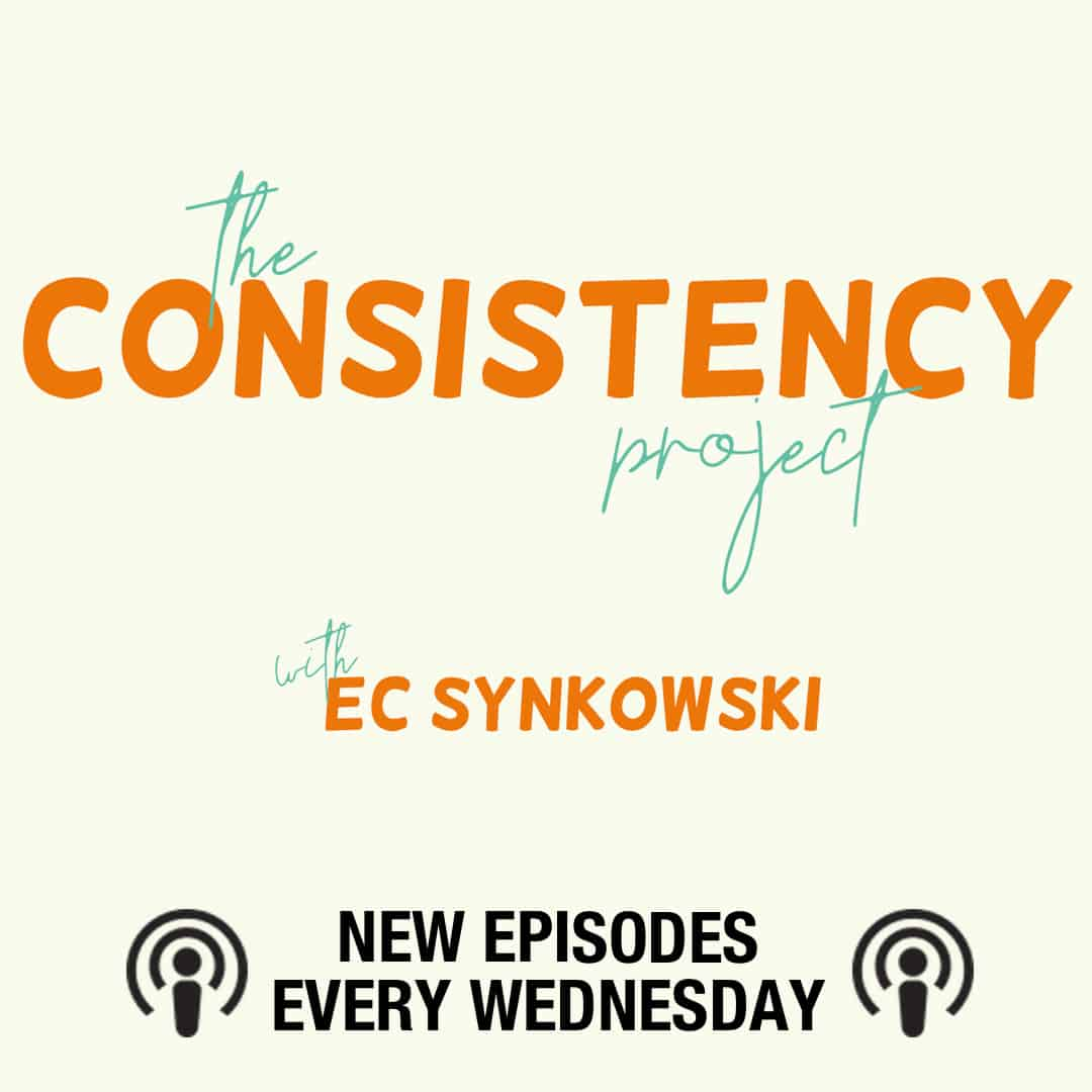 The Consistency Project Podcast
